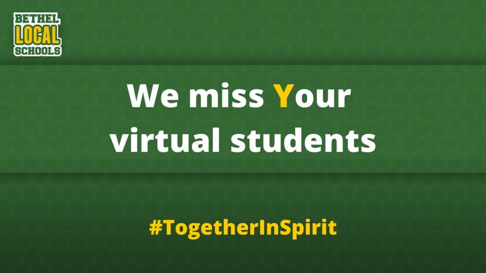 Bethel Online Students-- We Miss You!
