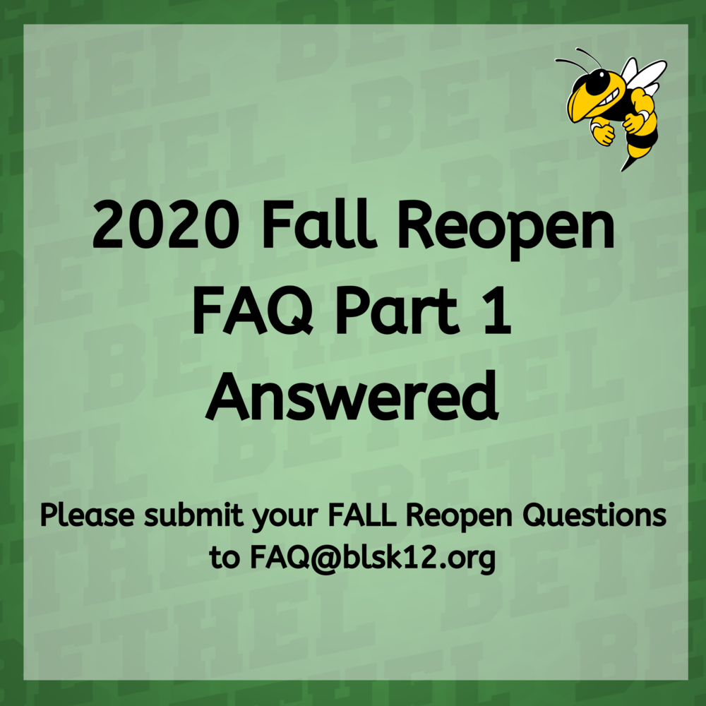 2020 Fall Reopen FAQ Answers Part 1