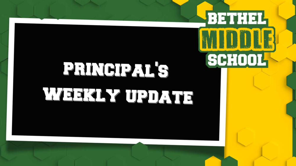 Middle School Principal's Weekly Update 9/18/2020