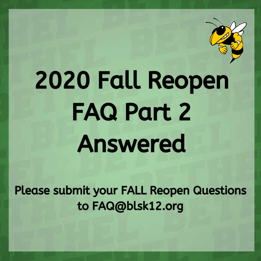 2020 Fall Reopen FAQ Answers Part 2